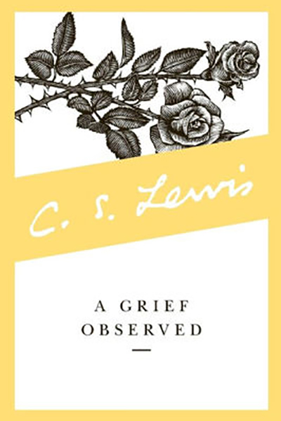 A Grief Observed written by C S Lewis