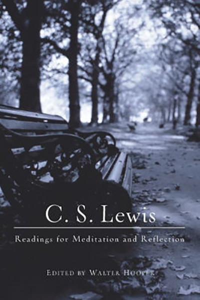 Readings for Meditation and Reflection by C S Lewis