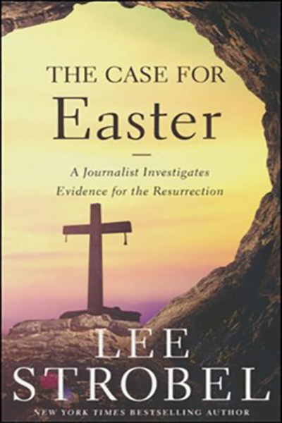 The Case for Easter written by Lee Strobel