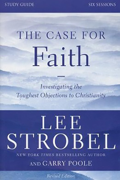 The Case for Faith written by Lee Strobel